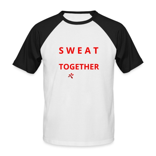 Friends that SWEAT together stay TOGETHER - Männer Baseball-T-Shirt