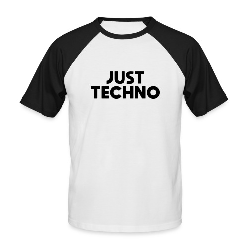 Just Techno - Männer Baseball-T-Shirt