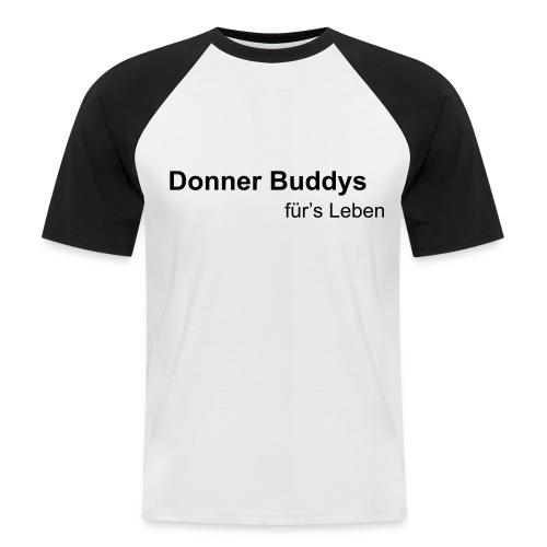 Donner Buddys - Männer Baseball-T-Shirt