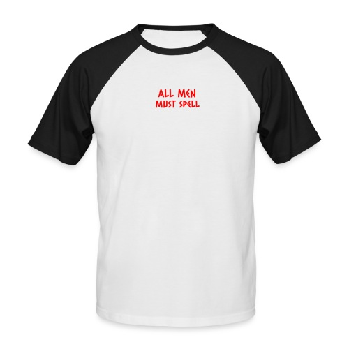 All Men Must Spell - Kortærmet herre-baseballshirt