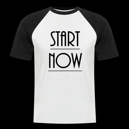 start now - Männer Baseball-T-Shirt