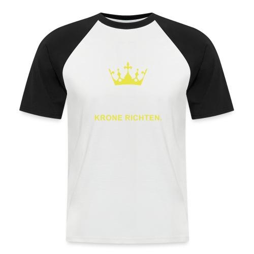 Krone Richten - Männer Baseball-T-Shirt
