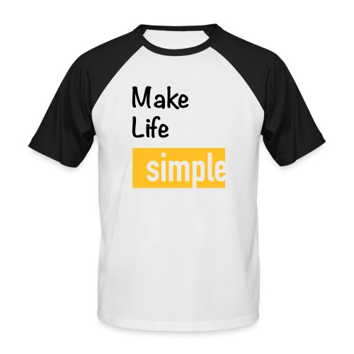 Make Life Simple - T-shirt baseball manches courtes Homme