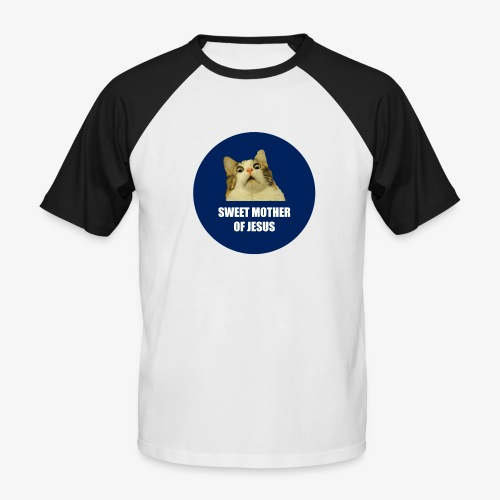 SWEETMOTHEROFJESUS - Men's Baseball T-Shirt