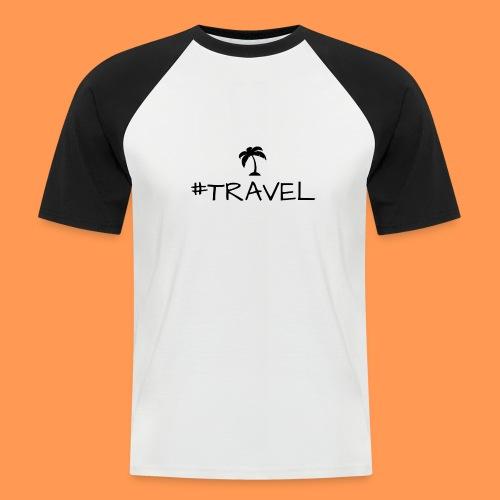 Travel - Männer Baseball-T-Shirt