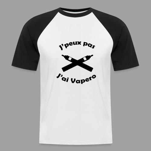 J'peux pas j'ai Vapero - T-shirt baseball manches courtes Homme