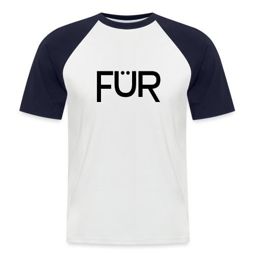 fuer shirt black 01 - Men's Baseball T-Shirt