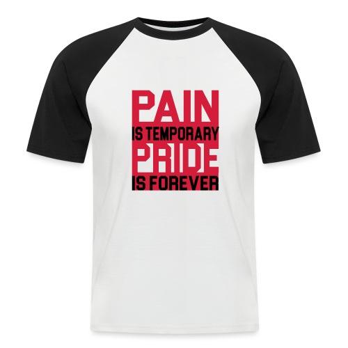 Pride Forever - Männer Baseball-T-Shirt