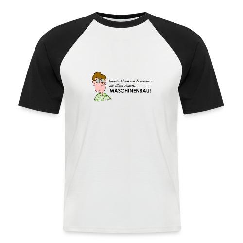 Maschinenbau - Männer Baseball-T-Shirt