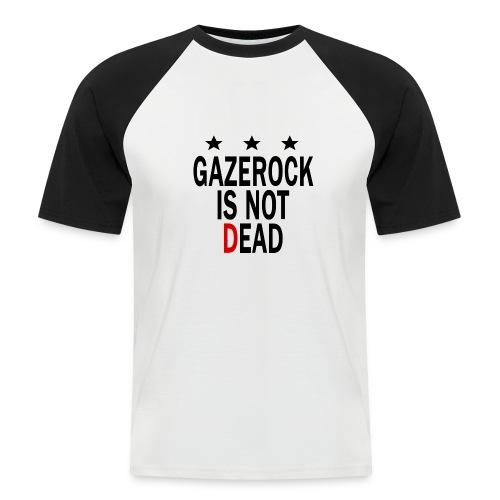 GAZEROCK IS NOT DEAD - Men's Baseball T-Shirt