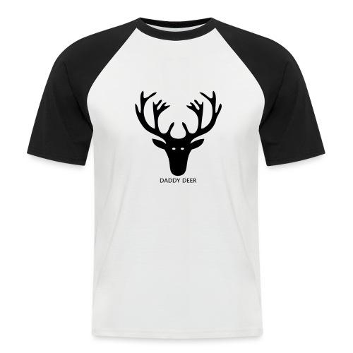 DADDY DEER - Men's Baseball T-Shirt