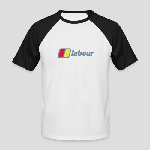 Labour - Men's Baseball T-Shirt