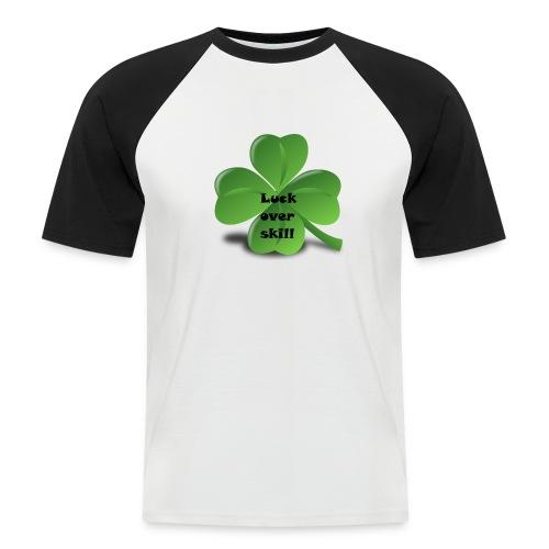 Luck over skill - Kortermet baseball skjorte for menn