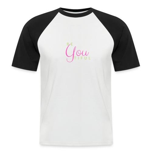 BeYouTiful grün-pink - Männer Baseball-T-Shirt