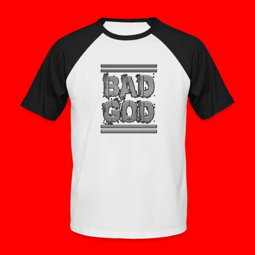 BadGod - Men's Baseball T-Shirt