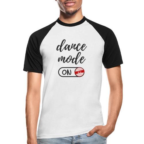 Shirt dance mode schw - Männer Baseball-T-Shirt