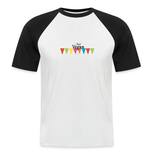 Not Vegan - Men's Baseball T-Shirt