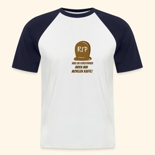 RIP, hvis du forstyrrer inden min morgen kaffe - Kortærmet herre-baseballshirt