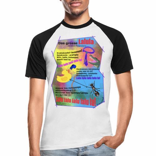 Das grosse Lalula (Christian Morgenstern) - Men's Baseball T-Shirt