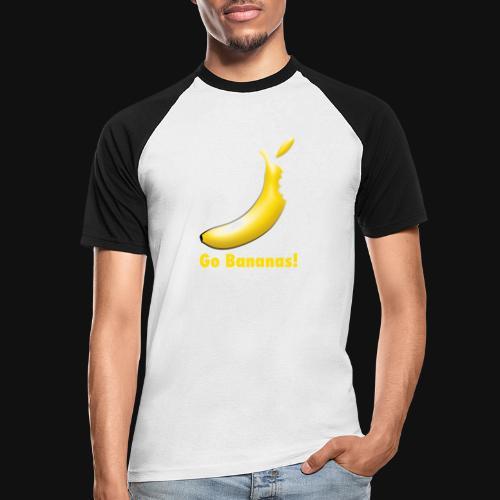 Go Bananas! - Männer Baseball-T-Shirt