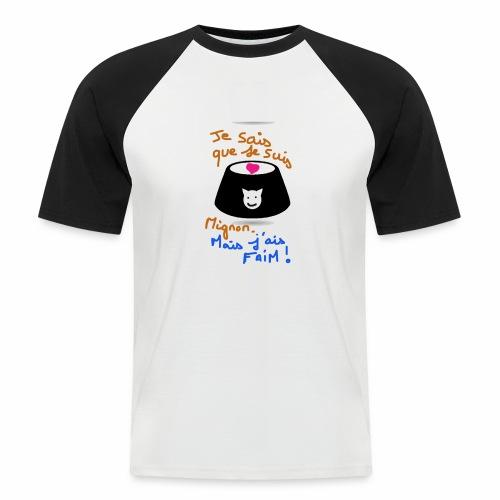 Je sais que je suis mignon, mais j'ai faim ! - T-shirt baseball manches courtes Homme