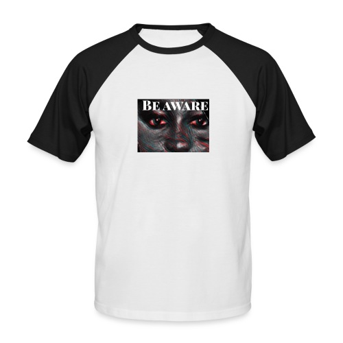 Be Aware - Men's Baseball T-Shirt