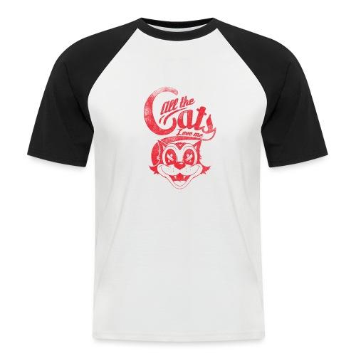All the cats love me - Männer Baseball-T-Shirt