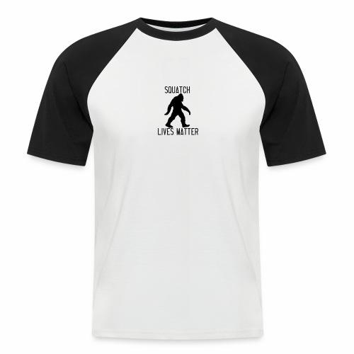 Squatch Lives Matter - Men's Baseball T-Shirt