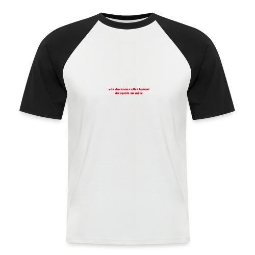 tee vos daronnes elles boient du sprite sa mère - T-shirt baseball manches courtes Homme
