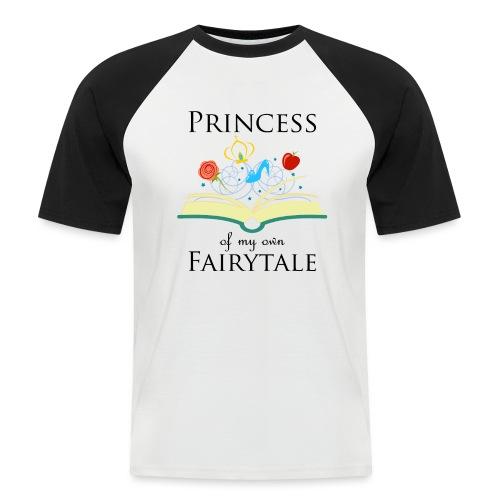 Princess of my own fairytale - Black - Men's Baseball T-Shirt