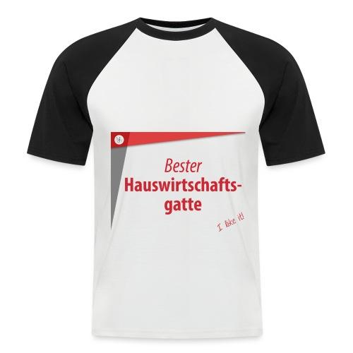 Für die bessere Hälfte! - Männer Baseball-T-Shirt