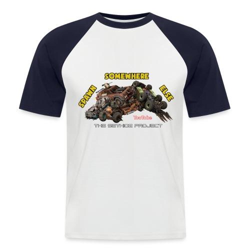 Spawn Somewhere Else ! - Men's Baseball T-Shirt