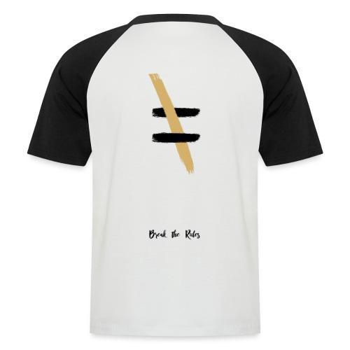Brechen Sie die Regeln - Männer Baseball-T-Shirt