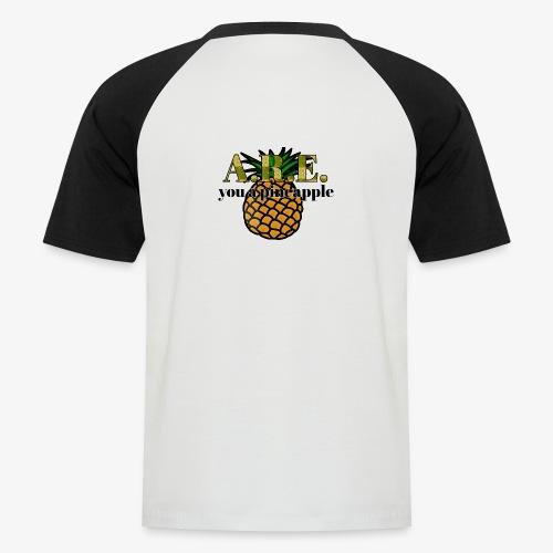 Are you a pineapple - Men's Baseball T-Shirt