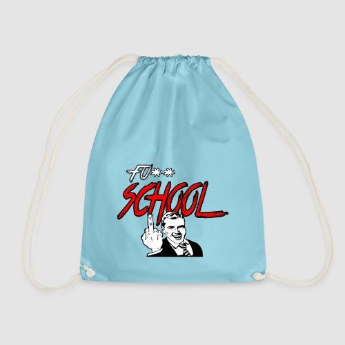 Fuck School - Drawstring Bag