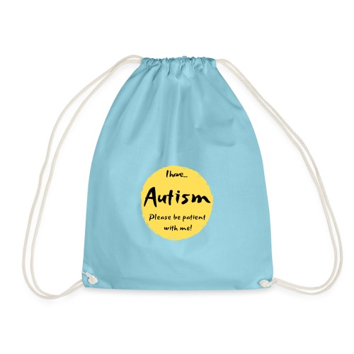 I have autism, please be patient with me! - Drawstring Bag