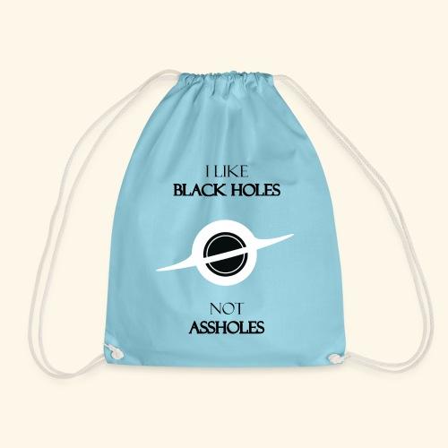 I like Black Holes - Drawstring Bag