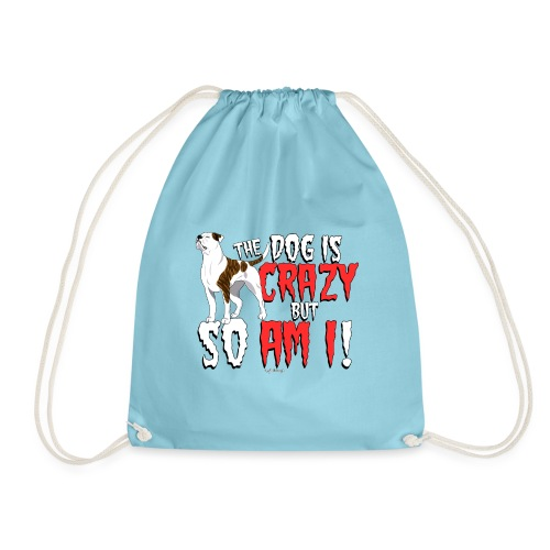 American Bulldog Crazy - Drawstring Bag