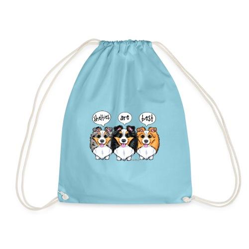 Shelties Are Best - Drawstring Bag