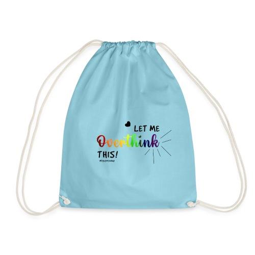 Amy's 'Overthink' design (black txt) - Drawstring Bag