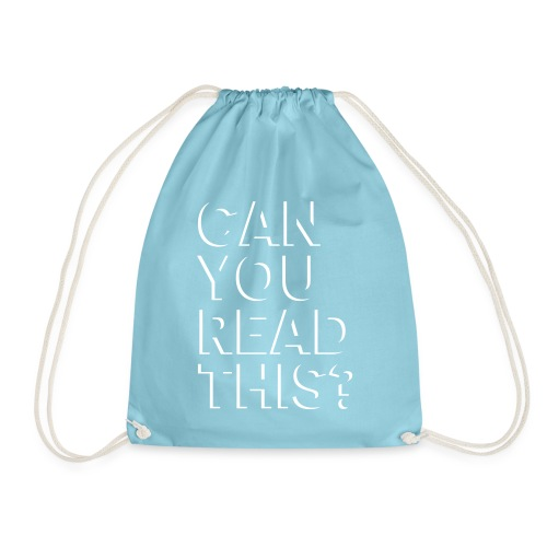 Can you read this? - Turnbeutel