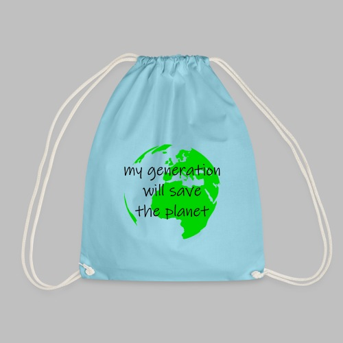 My Generation Will Save The Planet - Drawstring Bag