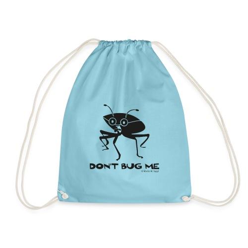 Don't bug me Insekt - Turnbeutel