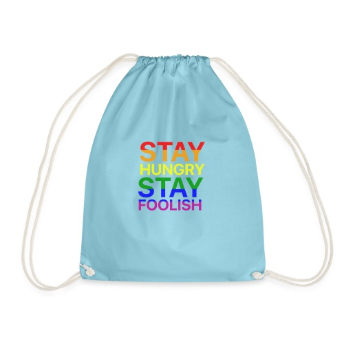 Stay Hungry, Stay Foolish - Sacca sportiva