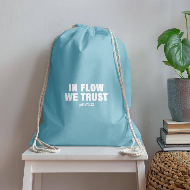 IN FLOW WE TRUST