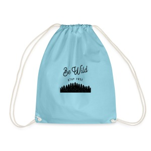 Be Wild - Drawstring Bag