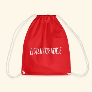 listen our voice - Drawstring Bag