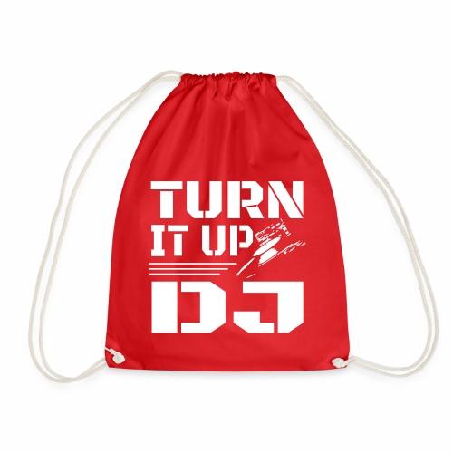Turn It Up DJ - Drawstring Bag