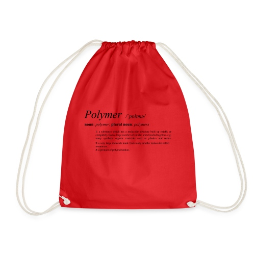 Polymer definition. - Drawstring Bag