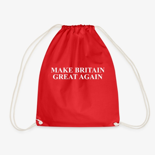 Make Britain Great Again (White Text) - Drawstring Bag